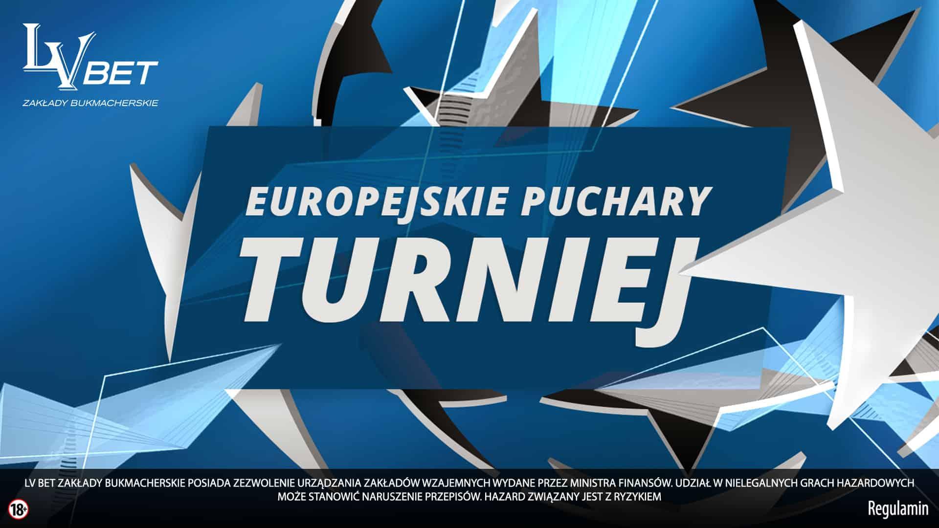 Konkurs na europejskie puchary. 600 PLN od LVBet!