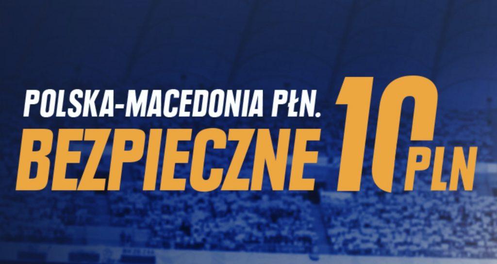 10 PLN na mecz Polska vs Macedonia. Awans na wyciągnięcie ręki, bonus STS - także!